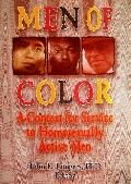 Men of Color A Context for Service to Homosexually Active Men