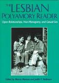 Lesbian Polyamory Reader Open Relationships, Non-Monogamy, and Casual Sex