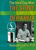 Ideal Gay Man The Story of Der Kreis