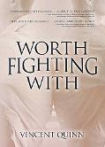 Worth Fighting With