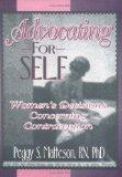 Advocating for Self: Women's Decisions Concerning Contraception (Haworth Innovations in Femi...