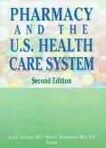 Pharmacy and the U.S. Health Care System