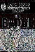 Badge True And Terrifying Crime Stories That Could Not Be Presented On Tv, From The Creator ...
