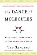 Dance of Molecules How Nantechnology Is Changing Our Lives