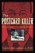 Postcard Killer The True Story of America's First Profiled Serial Killer And How the Police ...