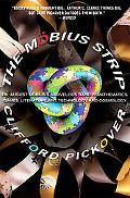 Mobius Strip Dr. August Mobius's Marvelous Band in Mathematics, Games, Literature, Art, Tech...