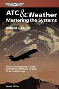 Atc & Weather Mastering the Systems