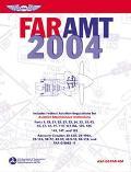 Far Amt 2004 Federal Aviation Regulations for Aviation Maintenance Technicians
