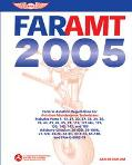 Far-amt 2005 Federal Aviation Regulations For Aviation Maintenance Technicians