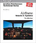 Aviation Maintenance Technician:Airframe Systems