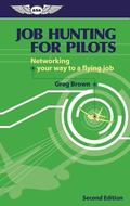 Job Hunting for Pilots Networking Your Way to a Flying Job