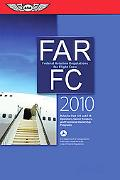 FAR/FC 2010: Federal Aviation Regulations for Flight Crew (FAR/AIM series)