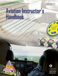 Aviation Instructor's Handbook: FAA-H-8083-9A (FAA Handbooks)