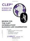 Review for the CLEP Introductory Business Law Examination