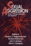 Sexual Aggression Issues in Etiology, Assessment, and Treatment