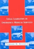 Legal Liabilities in Emergency Services