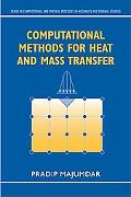 Computational Methods For Heat And Mass Transfer
