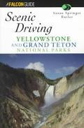 Scenic Driving Yellowstone and Grand Teton National Parks