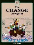 Change Navigator Preparing a New Kind of Leader for an Uncharted Tomorrow