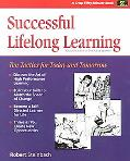 Successful Lifelong Learning Ten Tactics for Today and Tomorrow