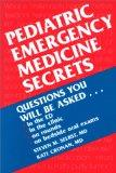 Pediatric Emergency Medicine Secrets, 1e