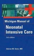 Michigan Manual of Neonatal Intensive Care