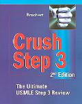 Crush Step 3 The Ultimate Usmle Step 3 Review