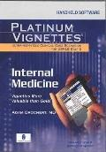 Platinum Vignettes Internal Medicine (Cd-rom for Pda, Palm Os 3.5+, Windows Ce 2.0+, or Pock...