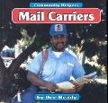 Mail Carriers (Community Helpers (Bridgestone Books))
