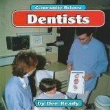 Dentists (Community Helpers (Bridgestone Books))