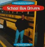 School Bus Drivers (Community Helpers (Bridgestone Books))