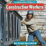 Construction Workers (Community Helpers (Bridgestone Books))