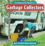 Garbage Collectors (Community Helpers (Bridgestone Books))