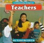 Teachers (Community Helpers (Bridgestone Books))