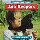 Zoo Keepers (Community Helpers (Bridgestone Books))