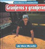 Granjeros y granjeras (Servidores Comunitarios) (Spanish Edition)