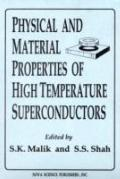 Physical and Material Properties of High Temperature Superconductors