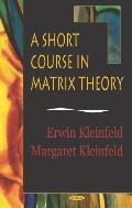 Short Course in Matrix Theory
