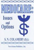 Medicare Issues and Options