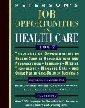 Job Opportunities in Health Care, 1997