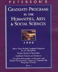 Peterson's Graduate Programs in the Humanities, Arts & Social Sciences: Book 2 - Robert Crep...