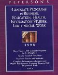 Peterson's Graduate Programs in Business, Education, Health, Information Studies, Law & Soci...