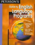 Peterson's Guide to English Language Programs World Wide English Training for Adult Learners...