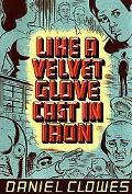 Like A Velvet Glove Cast In Iron Paperback