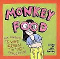 Monkey Food The Complete