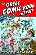 Great Comic Book Heroes Jules Feiffer