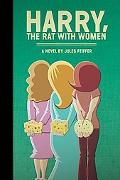 Harry, the Rat With Women