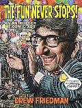 Fun Never Stops! An Anthology of Comic Art 1991-2006