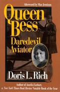 Queen Bess Daredevil Aviator