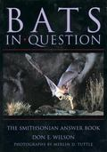 Bats in Question The Smithsonian Answer Book
